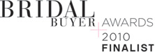 Bridal Buyer awards 2010 finalist